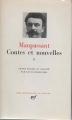 Couverture Contes et nouvelles, tome 2 (Maupassant Pléiade) Editions Gallimard  (Bibliothèque de la pléiade) 1979