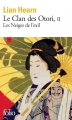 Couverture Le clan des Otori, tome 2 : Les neiges de l'exil Editions Folio  2004