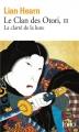 Couverture Le Clan des Otori, tome 3 : La Clarté de la lune Editions Folio  2014