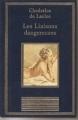 Couverture Les liaisons dangereuses Editions Au sans pareil (La bibliothèque des chefs-d'oeuvres) 1996