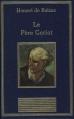 Couverture Le Père Goriot Editions Au sans pareil (La bibliothèque des chefs-d'oeuvres) 1996