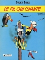 Couverture Lucky Luke, tome 46 : Le Fil qui chante Editions Dargaud 1977