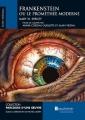 Couverture Frankenstein ou le Prométhée moderne / Frankenstein Editions Beauchemin (Parcours d'Une Oeuvre) 2009