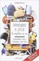 Couverture Apprendre à jeter et simplifier sa vie : Désencombrer, trier, s'organiser, vivre mieux Editions Larousse 2016