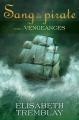 Couverture Sang de pirate, tome 1 : Vengeances Editions Québec Loisirs 2015