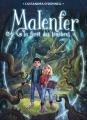 Couverture Malenfer, cycle 1, tome 1 : La forêt des ténèbres Editions France Loisirs 2016