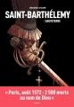 Couverture Saint-Barthélémy, tome 1 : Sauveterre Editions Arenes 2016