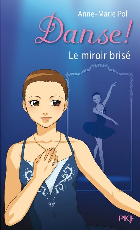 Danse tome 20 le miroir bris livraddict for Chez merie le miroir