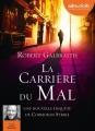 Couverture La Carrière du mal Editions Audiolib 2016
