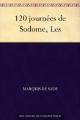 Couverture Les 120 journées de Sodome Editions Une oeuvre du domaine public 2011