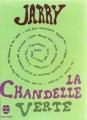 Couverture La chandelle verte Editions Le Livre de Poche 1969
