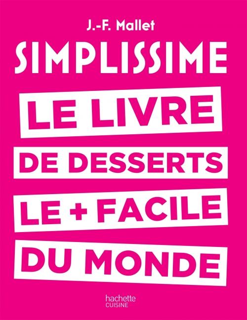 Couverture Simplissime : Le livre de desserts le + facile du monde