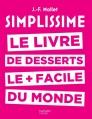 Couverture Simplissime : Le livre de desserts le + facile du monde Editions Hachette (Cuisine) 2016