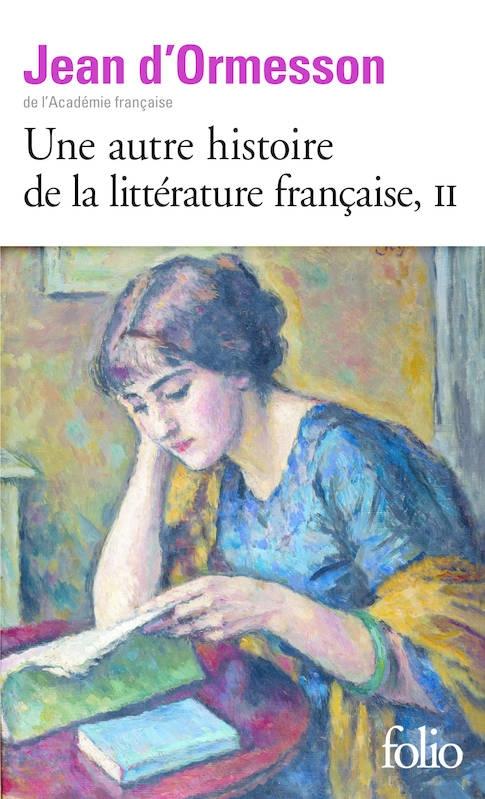 Couverture Une autre histoire de la littérature française, tome 2