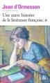 Couverture Une autre histoire de la littérature française, tome 2 Editions Folio  2015