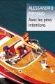 Couverture Avec les pires intentions Editions Liana Lévi (Piccolo) 2016