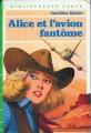 Couverture Alice et l'avion fantôme Editions Hachette (Bibliothèque verte) 1981
