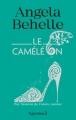 Couverture Le Caméléon Editions Pygmalion 2016