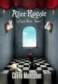 Couverture Alice Royale, tome 1 : Le lapin blanc Editions Sharon Kena (Bit-lit) 2012