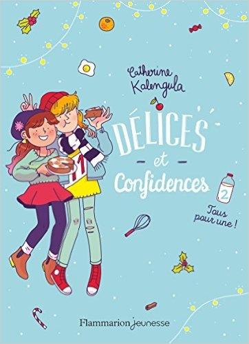 Couverture Délices et confidences, tome 2 : Tous pour une !