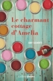 Couverture Le charmant cottage d'Amelia Editions Prisma 2016