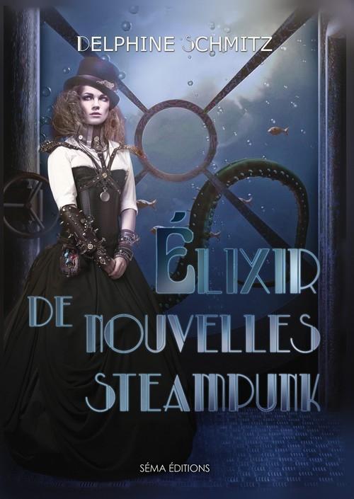 Couverture Elixir de nouvelles Steampunk