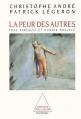 Couverture La peur des autres Editions Odile Jacob (Psychologie) 1995