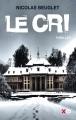 Couverture Le cri Editions XO (Thriller) 2016