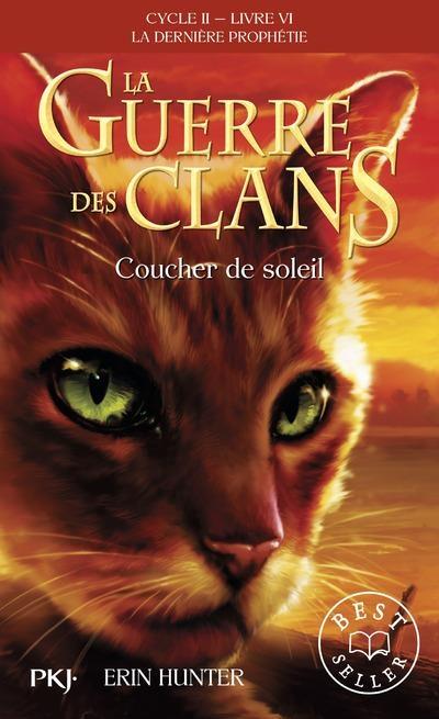 Couverture La guerre des clans, cycle 2 : La dernière prophétie, tome 6 : Coucher de soleil