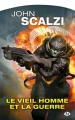 Couverture Le Vieil Homme et la Guerre, tome 1 Editions Milady (Imaginaire) 2016