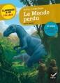 Couverture Le monde perdu Editions Hatier (Classiques & cie - Collège) 2016