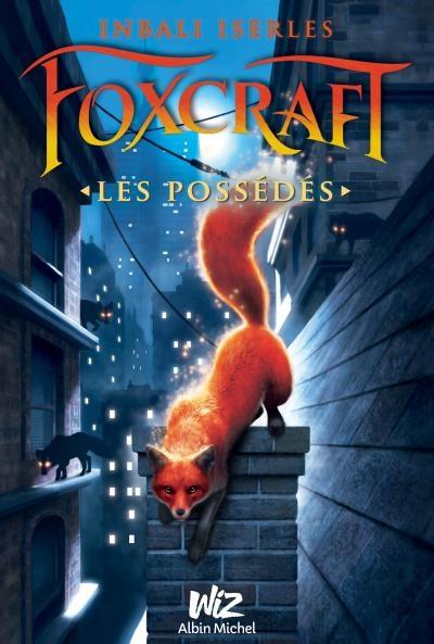 Couverture Foxcraft, tome 1 : Les possédés