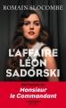 Couverture L'affaire Léon Sadorski Editions Robert Laffont (La bête noire) 2016