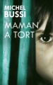 Couverture Maman a tort Editions France Loisirs 2016
