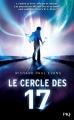 Couverture Le cercle des 17, tome 1 Editions 12-21 2014