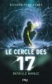 Couverture Le cercle des 17, tome 3 : Bataille navale Editions 12-21 2015