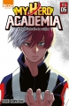 Couverture My Hero Academia, tome 05 : Shoto Todoroki, les origines Editions Ki-oon (Shônen) 2016