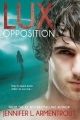 Couverture Lux, tome 5 : Opposition Editions Entangled Publishing (Teen) 2014