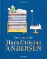 Couverture Contes d'Andersen / Beaux contes d'Andersen / Les contes d'Andersen Editions Taschen 2016