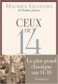 Couverture Ceux de 14 Editions Flammarion 2013