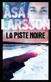 Couverture La piste noire Editions France Loisirs 2016