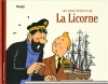 Couverture Les vrais secrets de la Licorne Editions Moulinsart 2006
