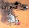 Couverture Le grand courant d'air Editions Gautier-Languereau 2006