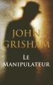 Couverture Le Manipulateur Editions France Loisirs 2014