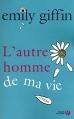 Couverture L'Autre Homme de ma vie Editions Presses de la cité 2009