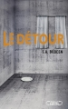 Couverture Le détour Editions Michel Lafon 2016