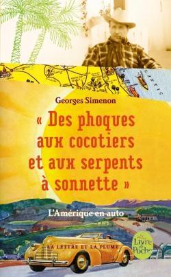 """Couverture """"Des phoques aux cocotiers et aux serpents à sonnette"""" : L'Amérique en auto"""