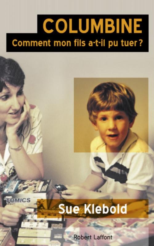 Couverture Columbine : Comment mon fils a-t-il pu tuer ?