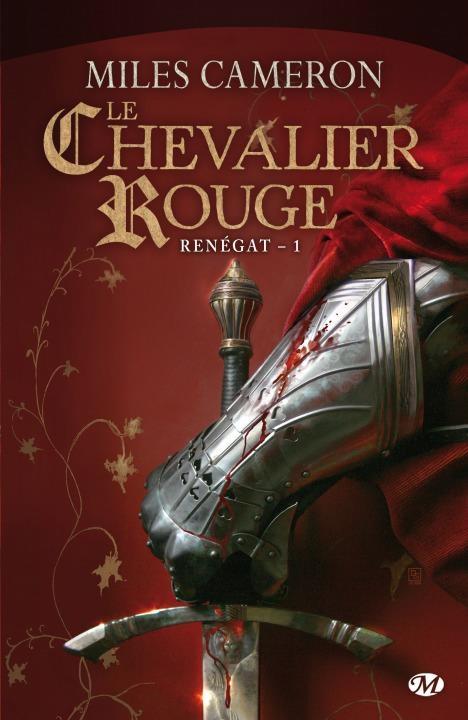 Couverture Renégat, tome 1 :  Le chevalier rouge