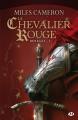 Couverture Renégat, tome 1 :  Le chevalier rouge Editions Milady (Imaginaire) 2016